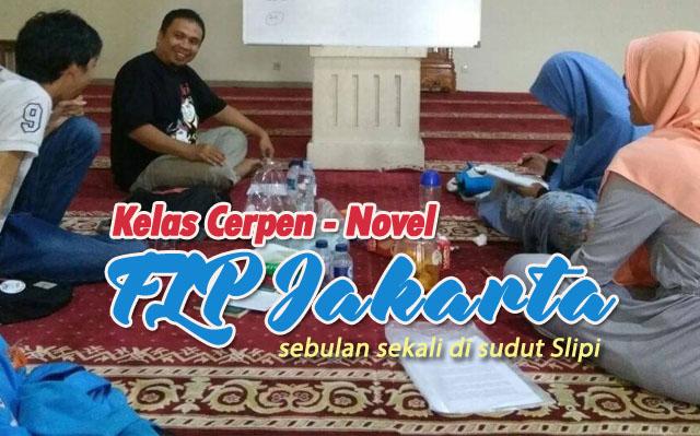 Kelas Cerpen Novel FLP Jakarta